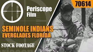 SEMINOLE INDIANS EVERGLADES FLORIDA  1940s EDUCATIONAL MOVIE  70614