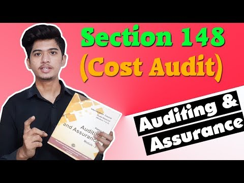 Section 148 ( Cost Audit ) Company Audit |Auditing & Assurance |Companies Act 2013