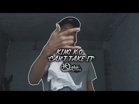"""King K.O - """"Can't Take It"""" (Official Music Video)"""