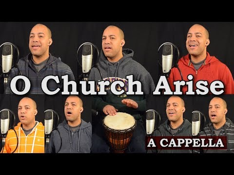 O Church Arise