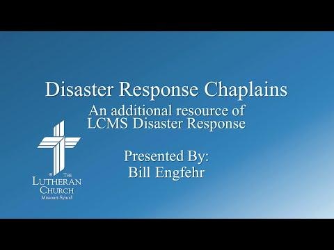 LCMS Disaster Response chaplains - Rev. William Engfehr III