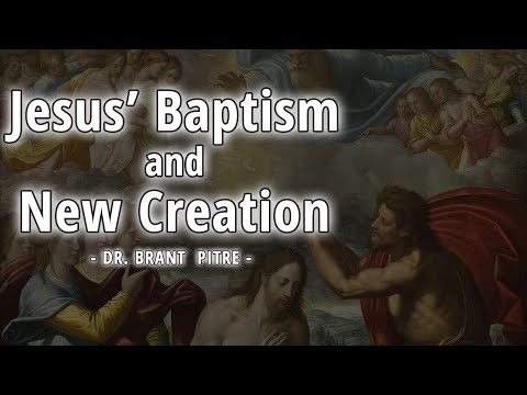 Jesus' Baptism and New Creation