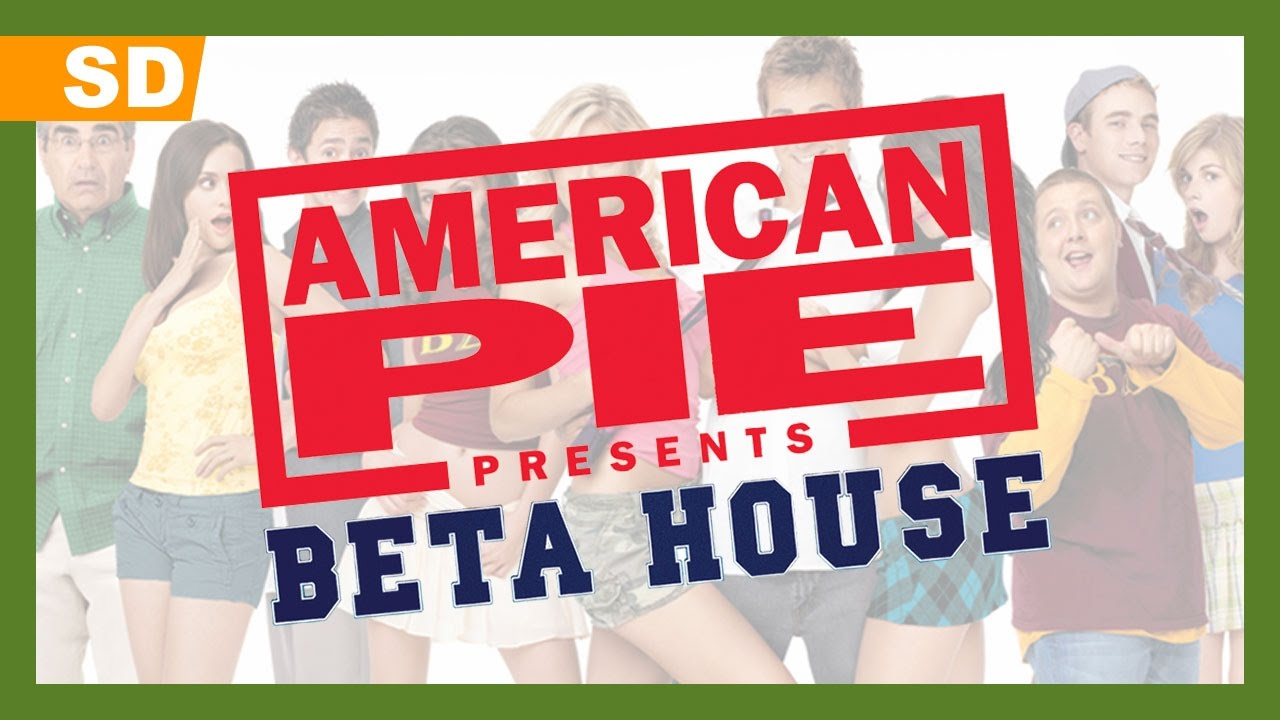 American Pie Presents Beta House Full Movie american pie presents: beta house (2007) trailer