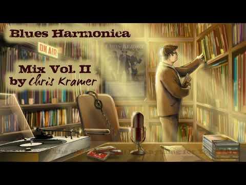 Blues Harmonica Mix Vol. II by Chris Kramer mp3