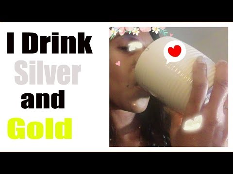 I Drink Silver and Gold... Colloidal Gold: Discover The Benefits And Wonders