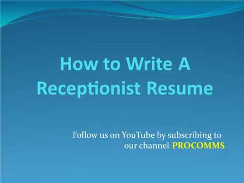 How To Write A Receptionist Resume | Receptionist Resume Format