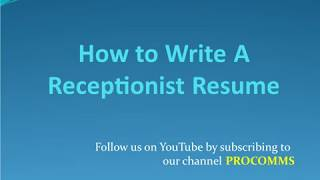 How To Write A Receptionist Resume   Receptionist Resume Format