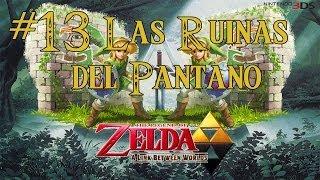 The Legend of Zelda: a Link between worlds 13- RUINAS DEL PANTANO / Let
