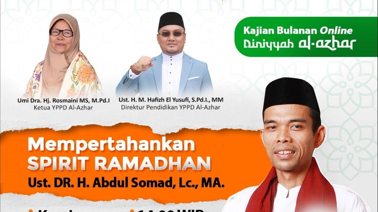 "LIVE STREAMING - "" Kajian Bulanan Online Diniyyah Al-Azhar, Jambi "" Live - Pekanbaru"