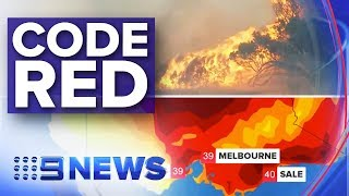 Victoria issues 'code red' fire warning