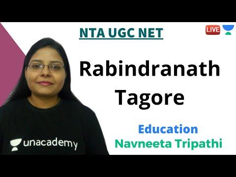 rabindranath-tagore-|-education-|-unacademy-live---nta-ugc-net-|-navneeta-tripathi