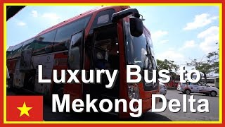 Gambar cover VIETNAM LUXURY BUS Saigon to Can Tho for Mekong Delta | Vietnam Travel Video 5