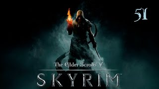 The Elder Scrolls V: Skyrim - Прохождение pt51