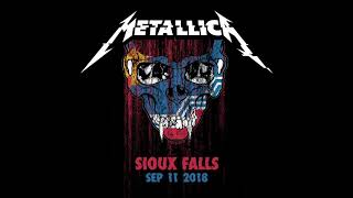 Metallica: Live in Sioux Falls, South Dakota - 9/11/18 (Full Concert)