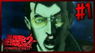 'Fashionably Late' - No More Heroes 2: Desperate Struggle [#1]