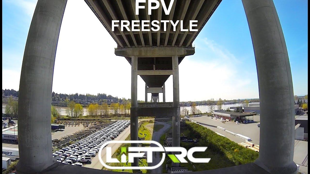 FPV FREESTYLE - DRONE RACING - www.liftrc.com - FPV CANADA