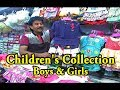 Children's Collection / Boys & Girls / Latest Collection