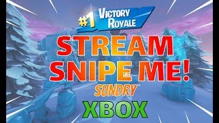 🔴 Come Stream Snipe Me | Xbox One | Fortnite LIVE Stream | 300 + Wins