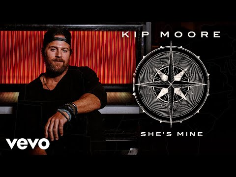 Kip Moore - She's Mine (Audio)