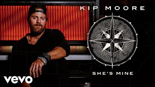 Download Kip Moore  She39s Mine Audio MP3