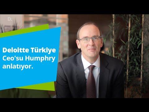 Deloitte Türkiye Ceo'su Humphry anlatıyor.