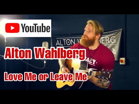 Alton Wahlberg - Love Me or Leave Me - Little Mix Cover!