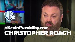 #KevinPuedeEsperar | Christopher Roach