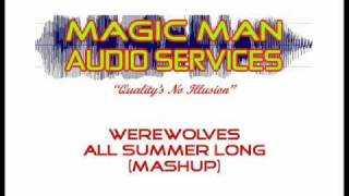 Werewolves All Summer Long (Mashup).wmv