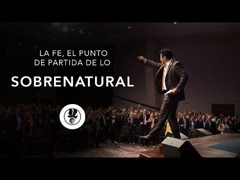 La Fe, el punto de partida de lo sobrenatural | Guillermo Maldonado