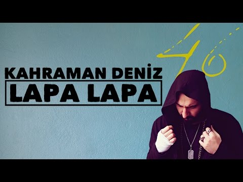 Kahraman Deniz - Lapa Lapa (Official Audio)