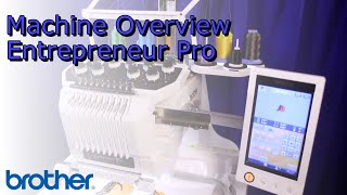 Brother™ Entrepreneur® Pro PR1000e 10-needle Home Embroidery Machine Overview
