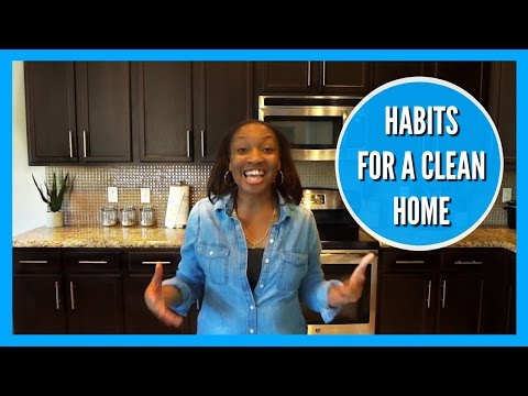 HABITS FOR A CLEAN HOME (CLEAN WITH ME)