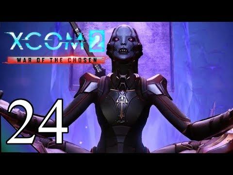 X-Com 2 War Of The Chosen 24:  Seriously Difficult...  Let's Play Xcom 2 WOTC Gameplay
