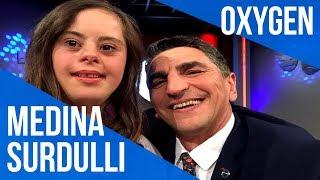 OXYGEN Pjesa 1 - Medina Surdulli 26.05.2018