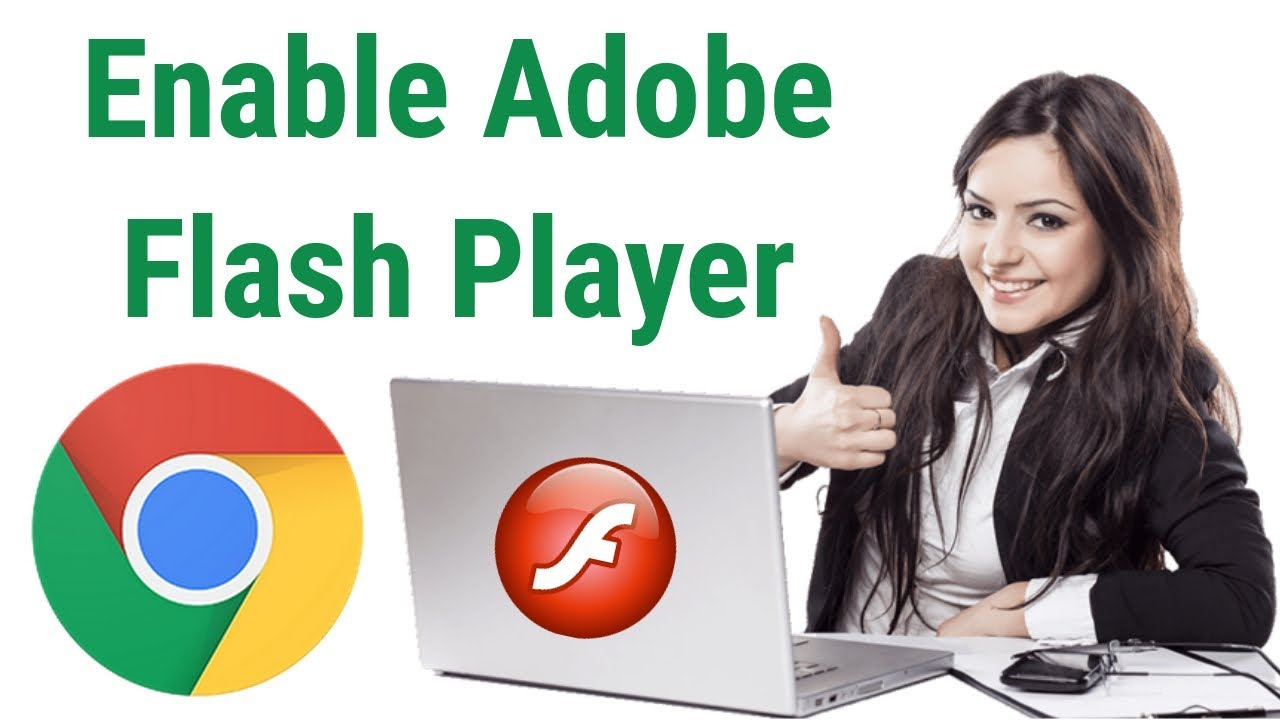 How to Enable Adobe Flash Player on Chrome 2019