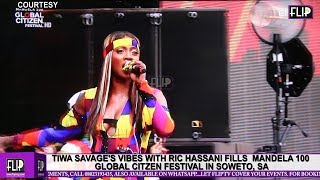 TIWA SAVAGES VIBES WITH RIC HASSANI FILLS  MANDELA 100 GLOBAL CITZEN FESTIVAL IN SOWETO SA