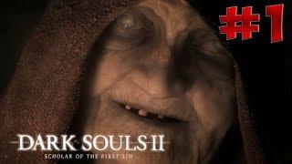 Dark Souls 2 SotFS - Полный Гайд. Прохождение, Секреты и ЛОР. Часть 1. Междумирье