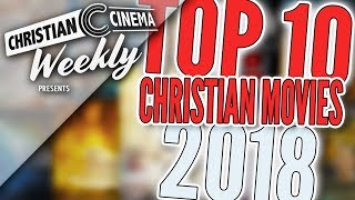TOP 10 CHRISTIAN MOVIES 2018