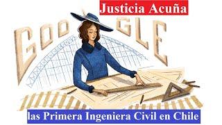 Justicia Acuña Google Doodle las primera ingeniera civil en Chile Justicia Espada Acuña