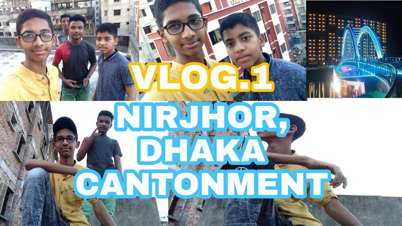 Download NIRJHOR, DHAKA CANTONMENT || VLOG. 1 || SADAF ZAMAN || SZ VLOG||