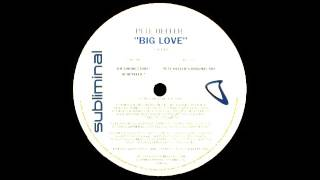 Pete Heller ft Octavia - Big Love (Understand My Lovin