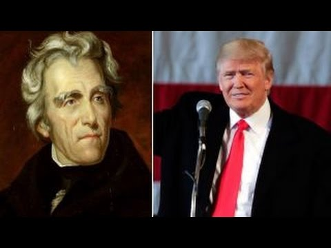 Comparing Donald Trump to Andrew Jackson