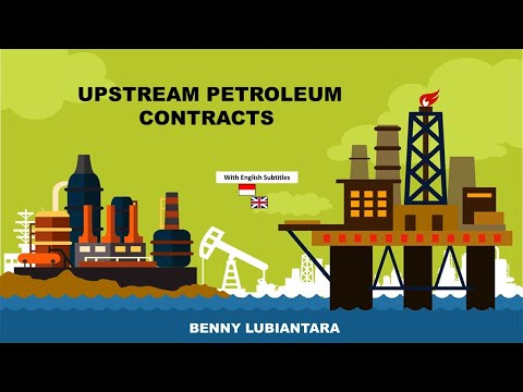 Upstream Petroleum Contracts,  with English Subtitles
