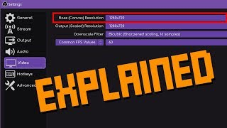 OBS Base (Canvas) Resolution EXPLAINED - What should you choose? Why do I use 720p?