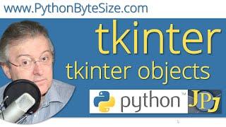tkinter objects by John Philip Jones