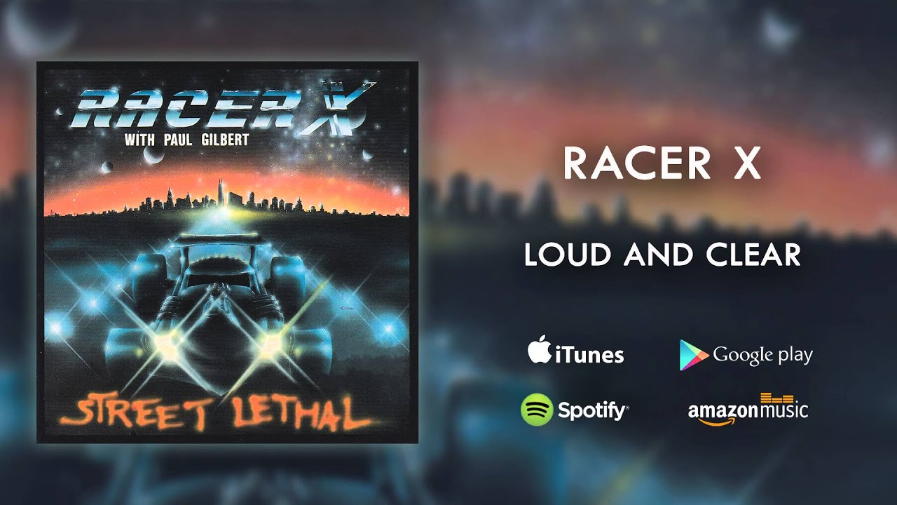 Racer X - Loud and Clear (Official Audio)