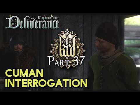 CUMAN INTERROGATION [#37] Kingdom Come: Deliverance with HybridPanda