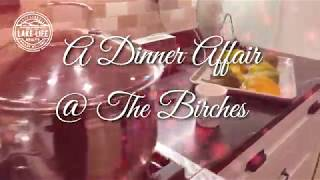 Dinner Affair at The Birches