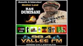 "RAS DUMISANI "" Zulu King Dub ""  VALLEE FM  ( What a Gwaan )"