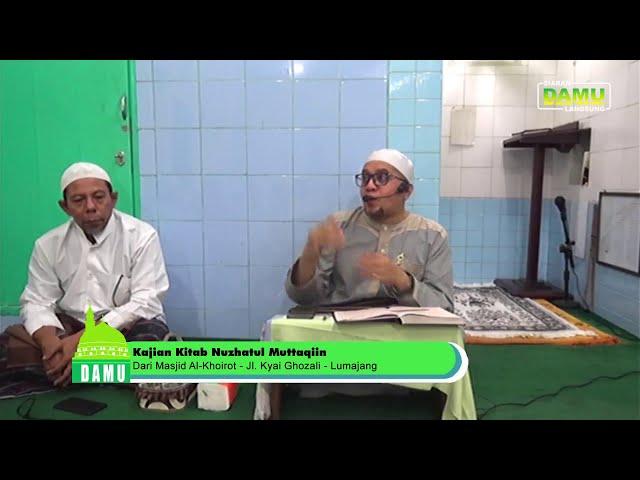 Kajian Kitab Nuzhatul Muttaqiin 2019-07-24 - Bab Tobat